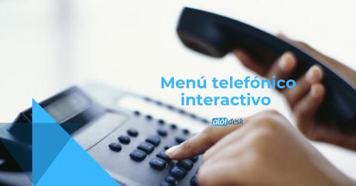 Menú telefónico interactivo en Alodesk
